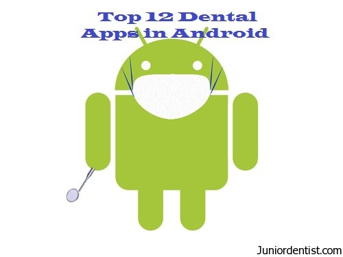 Top 12 android dentist Apps