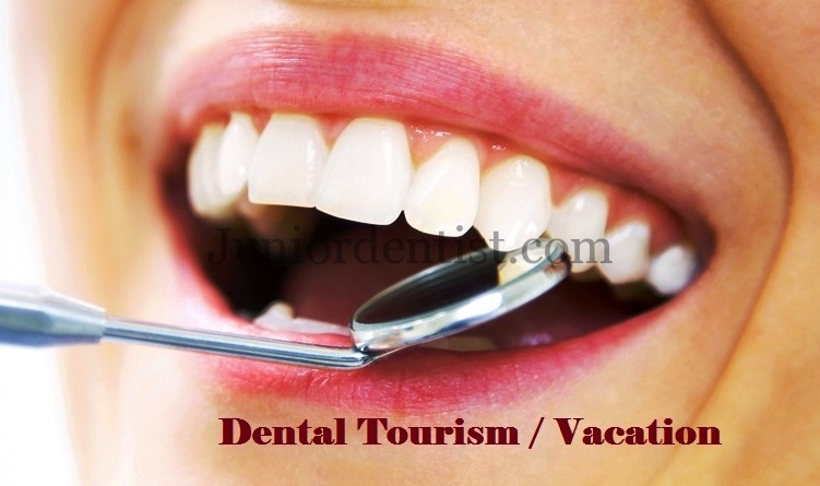 Dental Tourism or Vacation