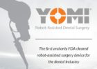 Yomi first Robotic assisted surgical guide approved by FDA